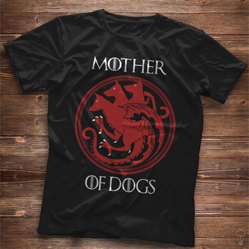 Mother Of Dogs Game Of Thorne  T-shirt Black A5