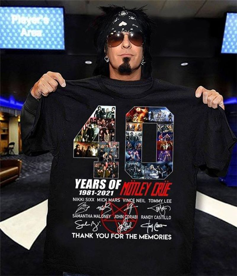 Motley Crue 40 Years Anniversary 1981-2021 Thank You For The Memories Signature Black T Shirt Men And Women S-6XL Cotton