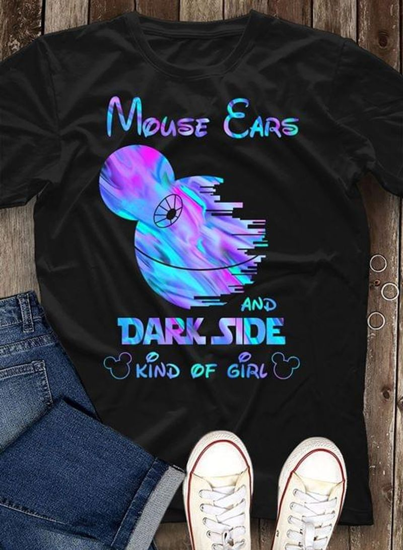 Mouse Ears And Dark Side Kind Of Girl Gift For Movie Disney Lover Black T Shirt Men/ Woman S-6XL Cotton