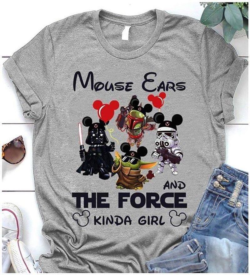 Mouse Ears And The Force Kinda Girl Star Wars Characters Holding Balloons Fans Gift Idea Grey Shirt