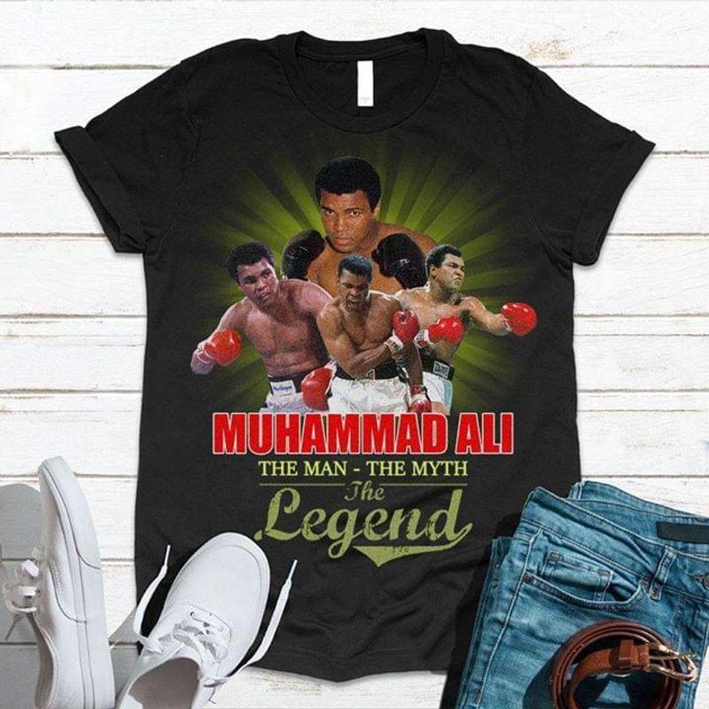Muhammad Ali The Man The Myth The Legend Muhammad Ali Boxer Black T Shirt Men And Women S-6XL Cotton