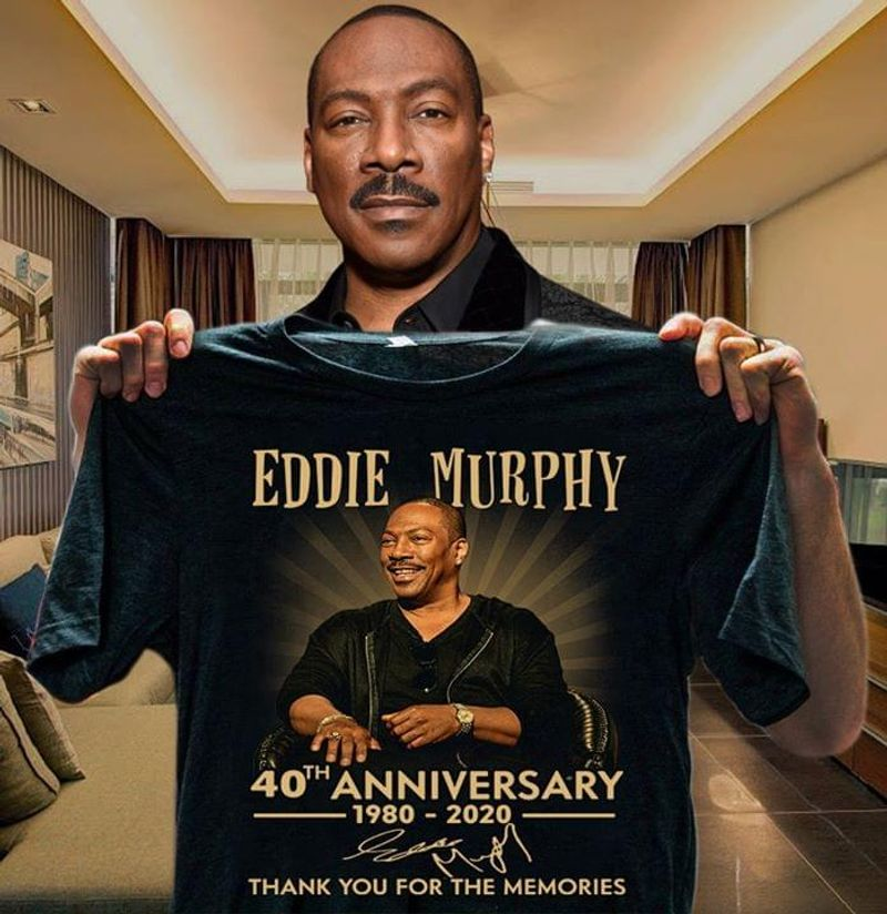 Music Legends Eddie Murphy 40th Anniversary From 1980 To 2020 Signature Of Him Thank You For The Memories Black T Shirt S-6xl Mens And Women Clothing