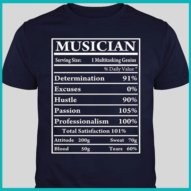 Musicial Serving Size I Multitasking Genius Daily Value Determination Excuses Hustle Passion Professionalism T-shirt Black A2