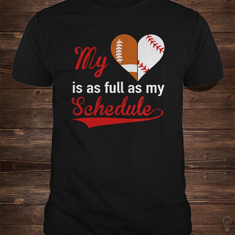 My Love Is As Full As My Schedule T-shirt Black B7
