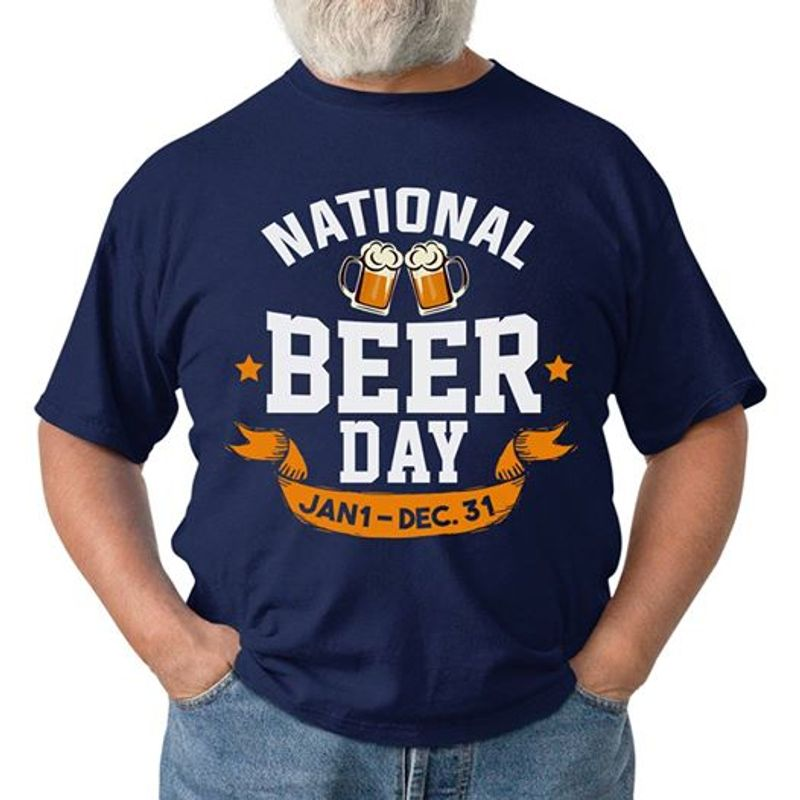 National Beer Day Jan1 Dec 31 T-shirt Blue A8