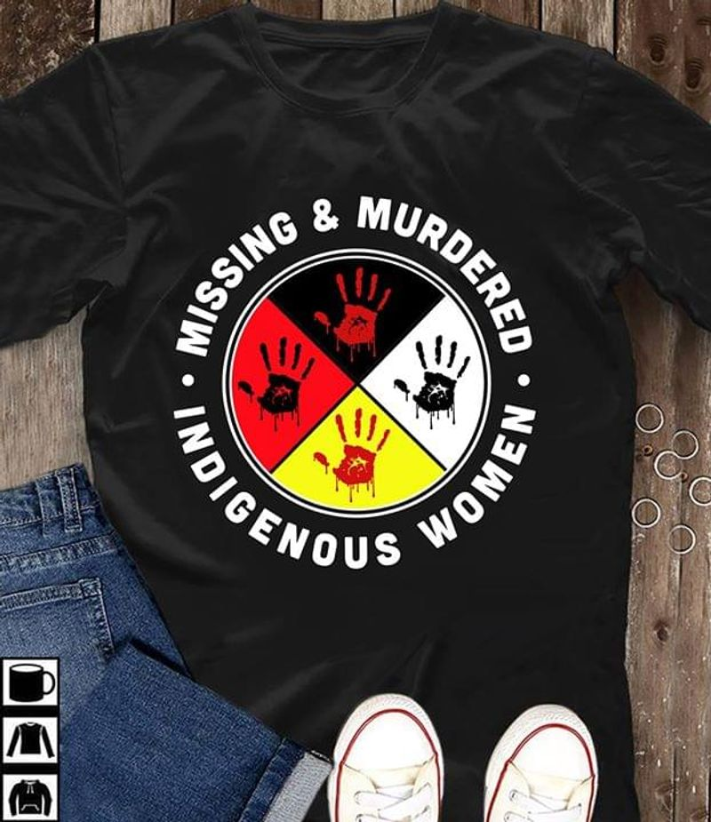 Native American Women Missing And Murdered Indigenous Women Black T Shirt Men And Women S-6XL Cotton