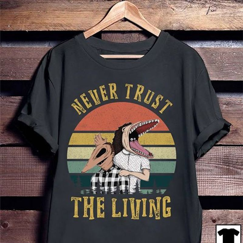 Never Trust The Living Beetlejuice T Shirt Black
