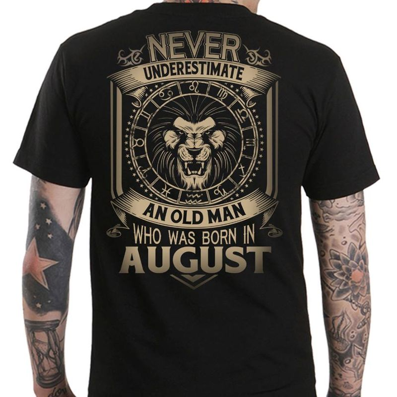 Never Underestimate An Old Man Who Was Born In August T-shirt Black A4