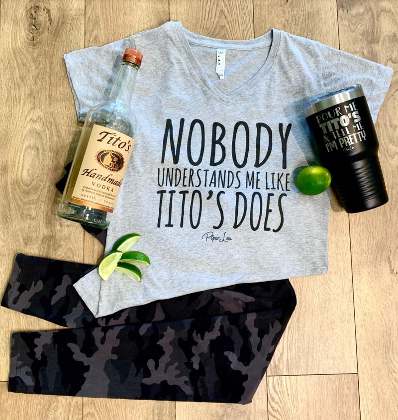 Nobody Understands Me Like Tito's Does Quote Design Sport Grey Sport Grey V Neck T Shirt For Men/Women Size S-6XL US