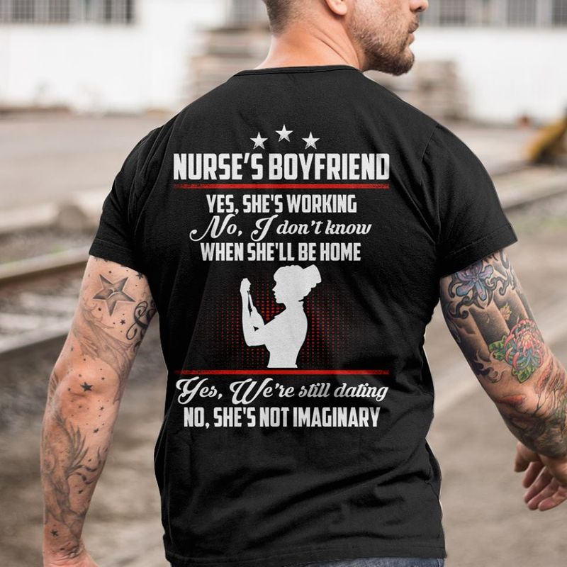 Nurse S Husband Yes She S Working No I Dont Know When She Ll Be Home Yes We Re Still Married No She S Not Imaginary T-shirt Black B4