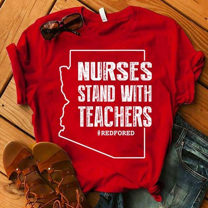 Nurses Stand With Teachers T-shirt Red B7