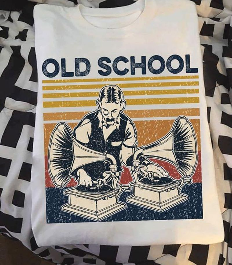 Old School Tee Djs Drum And Bass Music Lover Gift Old School Music White T Shirt Men And Women S-6XL Cotton