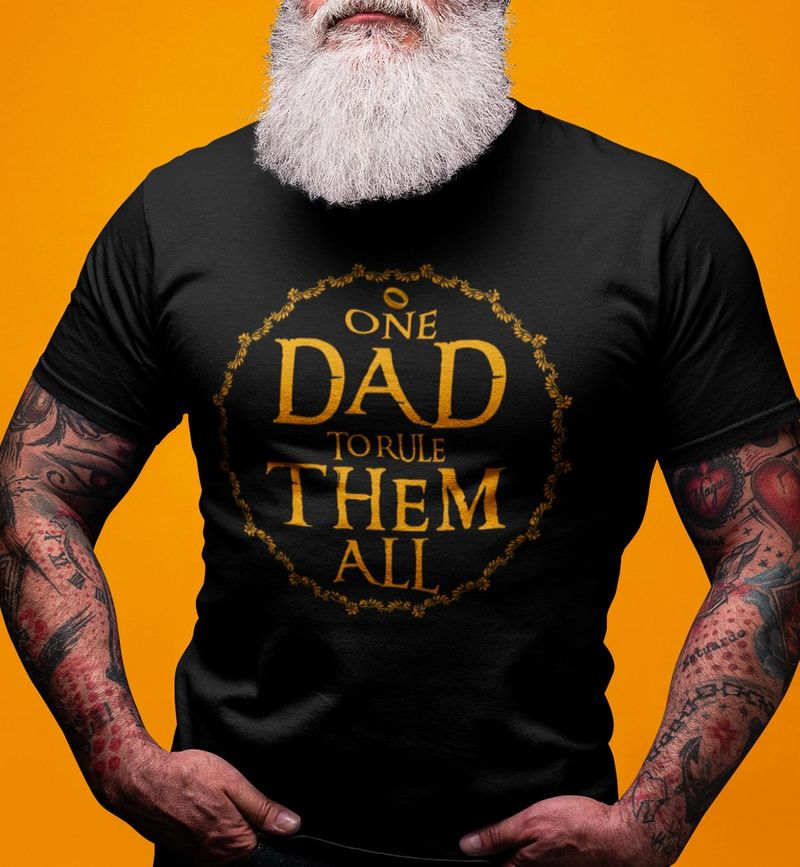 One Dad To Rule Them All Tattoo Best Gift For Father On Farther's Day Black T Shirt S-6xl Mens And Women Clothing