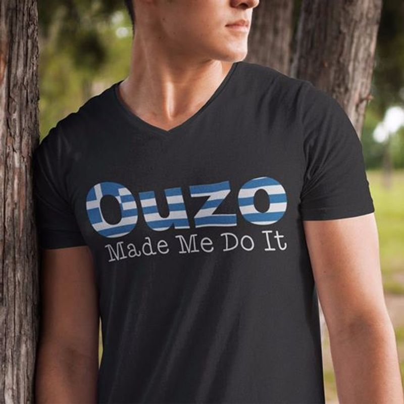 Ouzo Made Me Do It   T-shirt Black B1