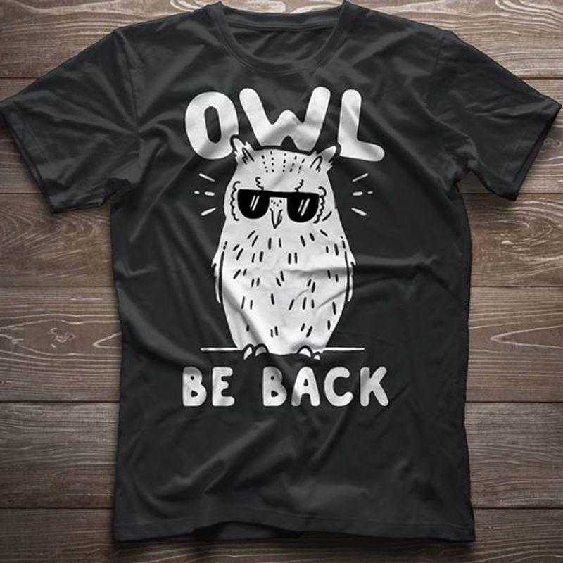 Owl Be Back T-shirt Black A2