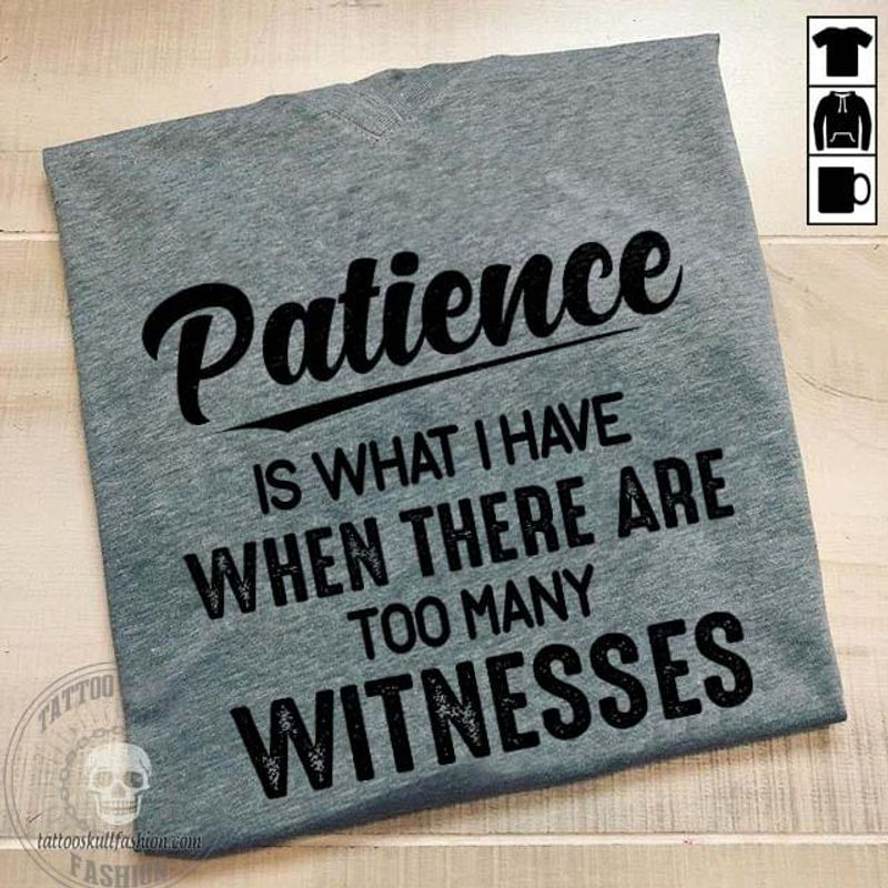 Patience Is What I Have Tattoo And Skull Dark Heather Dark Heather V Neck T Shirt For Men/Women Size S-6XL US