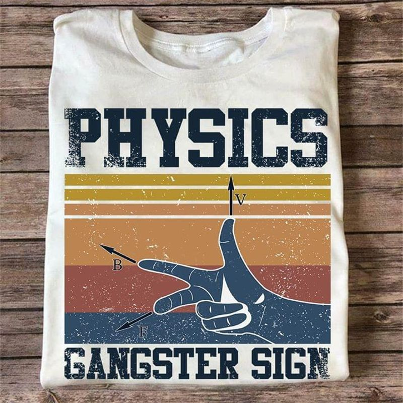 Physicists Physics Gangster Sign Retro Vintage T Shirt Men And Women S-6XL Cotton