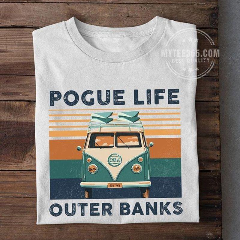 Pogue Life Outer Banks Vintage Retro Gift For Girlfriends And Boyfriends White T Shirt Men And Women S-6XL Cotton