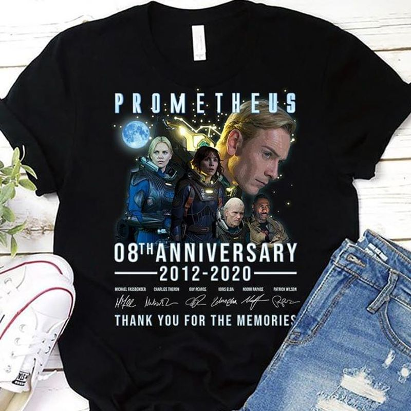Prometheus 08th Anniversary 2012-2020 Thank You For The Memories Signature Black T Shirt Men And Women S-6XL Cotton