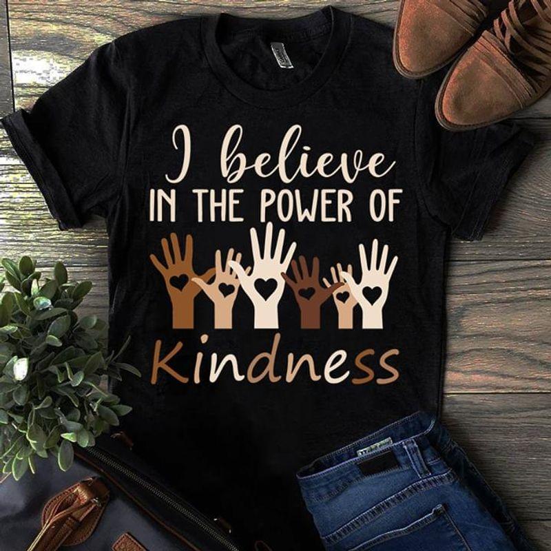 Proud Teacher I Believe In The Power Of Kindness Black T Shirt Men And Women S-6XL Cotton