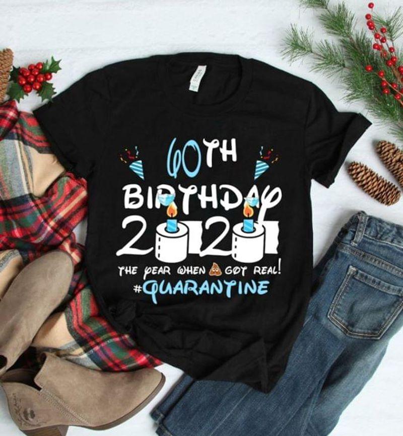 Quarantined 1960 60th Birthday Toilet Paper Funny Classic Black T Shirt Men And Women S-6XL Cotton