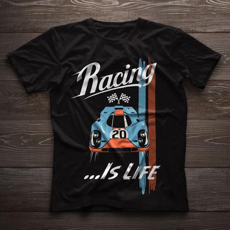 Racing Is Life  T-shirt Black B1