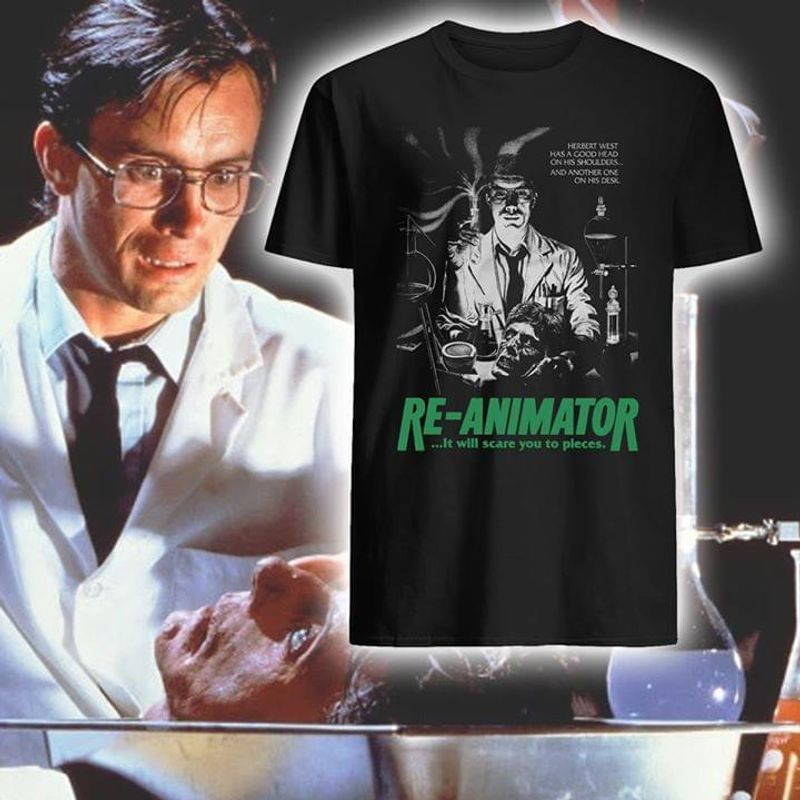 Re_Animator It Will Scare You To Peaces Gift For Horror Film Lovers Black T Shirt Men And Women S-6XL Cotton