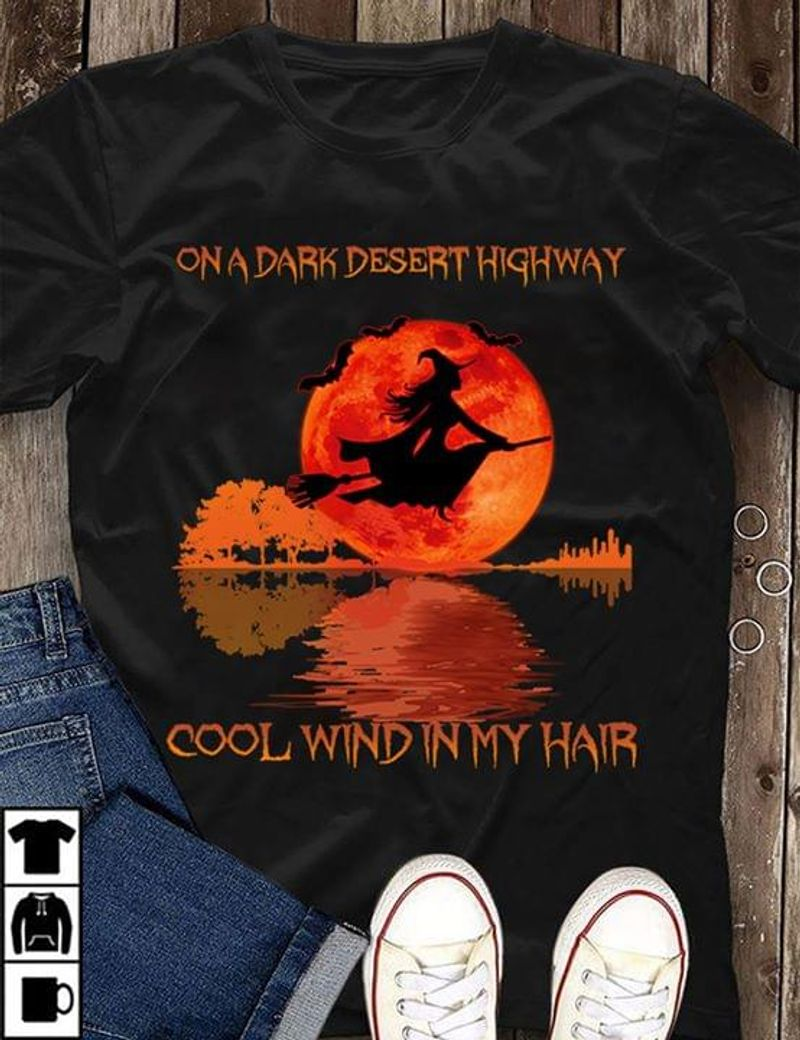 Red Sun Guitar Witch On A Dark Desert Highway Cool Wind In My Hair Black T Shirt Men And Women S-6XL Cotton