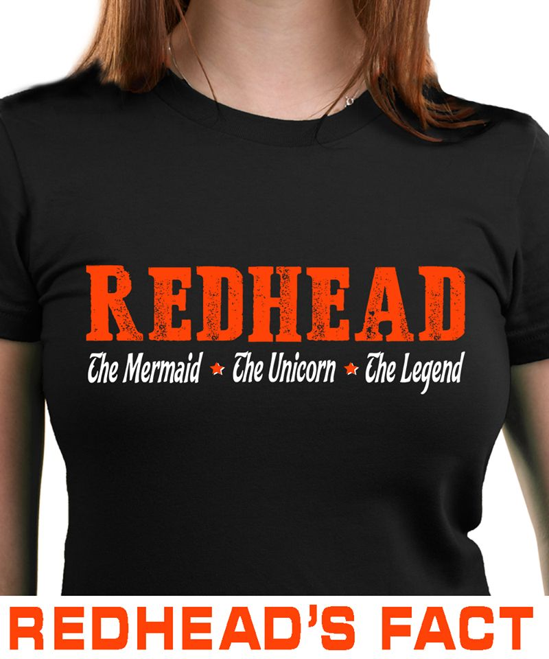 Redhead The Mermaid The Unicorn The Legend T-shirt Black A8