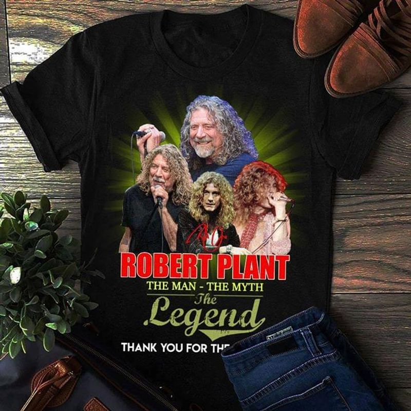 Robert Plant The Man - The Myth The Legend Signature Black T Shirt Men And Women S-6XL Cotton