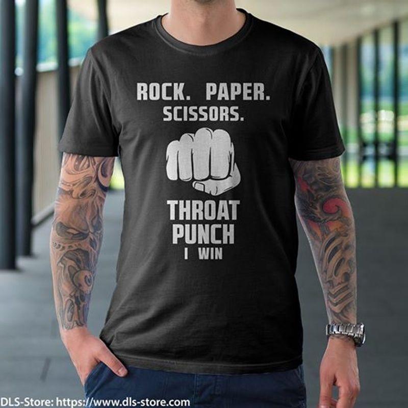 Rock Paper Sccissons Throat Punch I Win T Shirt Black B4