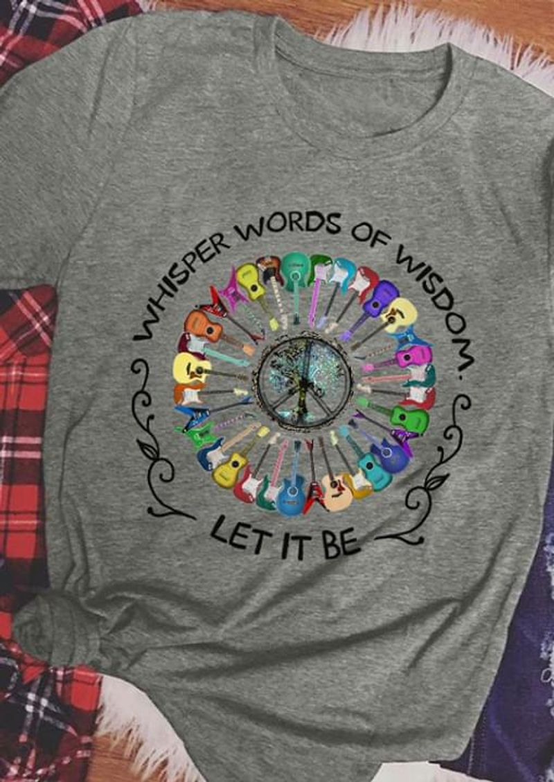 Run Away And Live In The Wood Whisper Words Of Wisdom Let It Be Music Lover Grey T Shirt Men And Women S-6XL Cotton