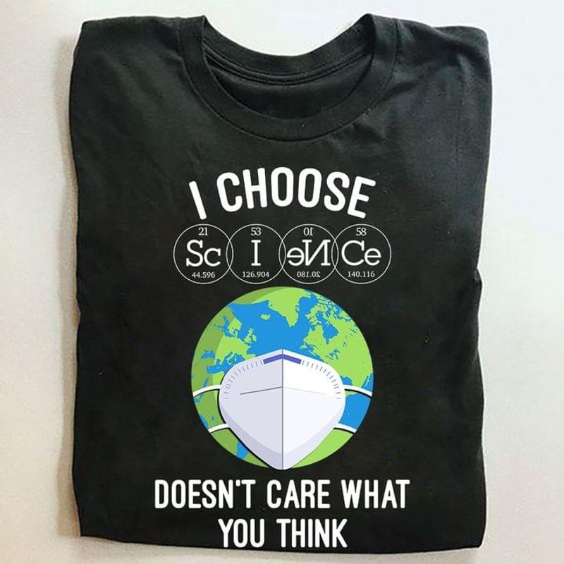 Science Lover Chemistry I Choose Doesn't Care What You Think Globe Quarantine Black T Shirt Men And Women S-6XL Cotton