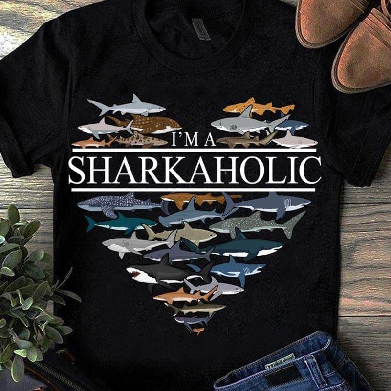 Shark Love Animal I'm A Sharkaholic Black T Shirt Men/ Woman S-6XL Cotton