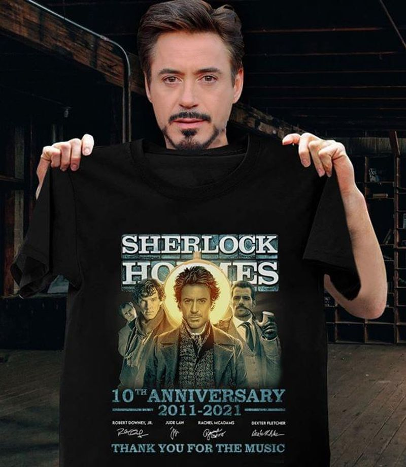 Sherlock Holmes 10Th Anniversary 2011-2021 Thank You For The Music Respect Black T Shirt Men And Women S-6XL Cotton