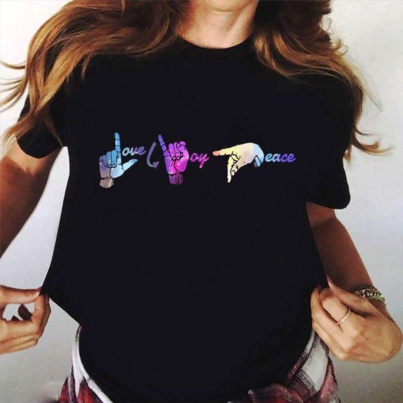 Sign Language Love Joy Peace Black T Shirt Men And Women S-6xl Cotton