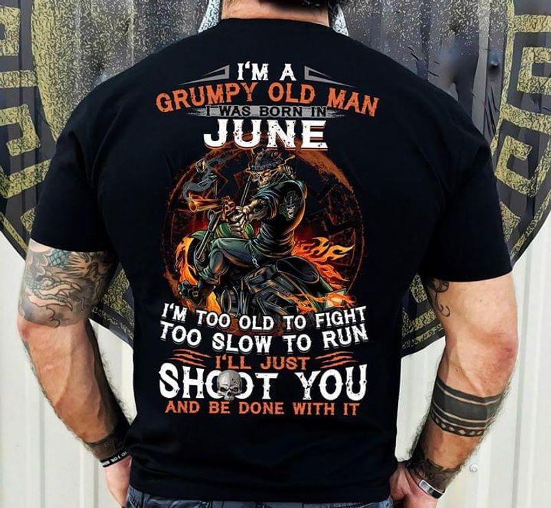 Skeleton Warrior Biker Grumpy Old Man June Black T Shirt Men/ Woman S-6XL Cotton