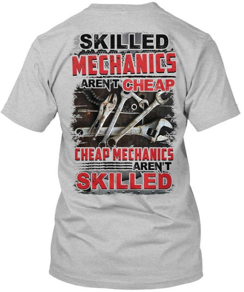 Skilled Mechanics Arent Cheap Cheap Mechanics Skilled T Shirt Grey