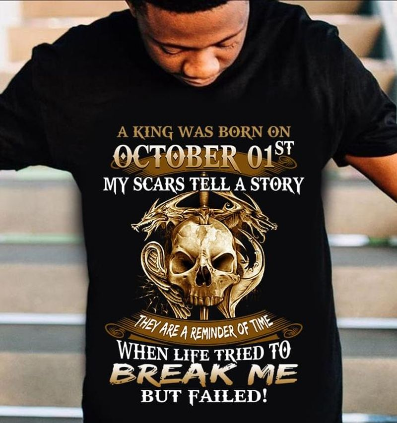 Skull A King Was Born On October 01st Perfect Birthday Gift Idea Black T Shirt Men And Women S-6XL Cotton
