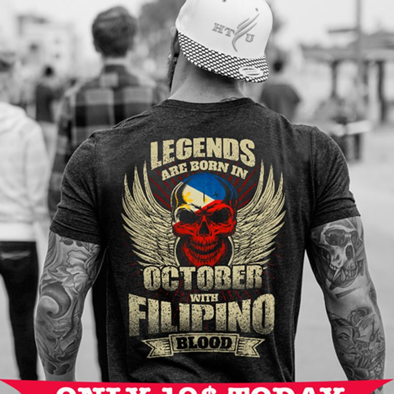 Skull Angel Legends Are Born In October With Filipino Blood  T-shirt Black A5