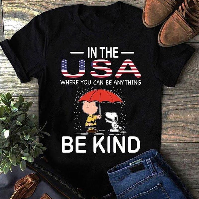 Snoopy And Peanuts In The USA Where You Can Be Anything Be Kind Independence Day 4th Of July Black T Shirt Men/ Woman S-6XL Cotton