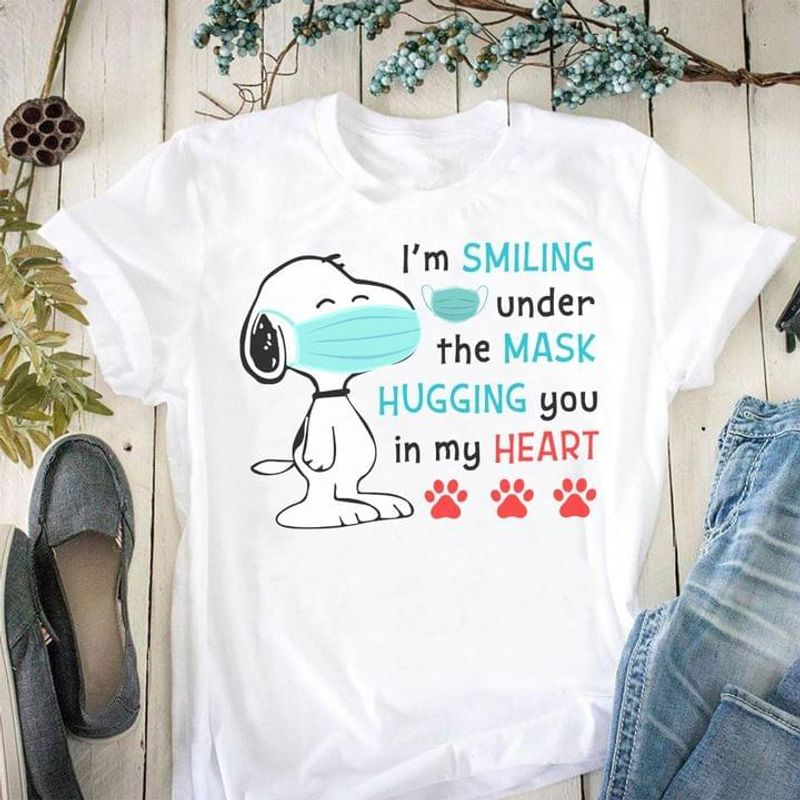Snoopy I'm Smiling Under The M@sk Hugging You In My Heart Social Distancing White T Shirt Men And Women S-6XL Cotton