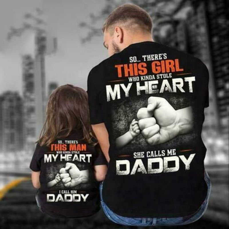 So There This Girl Who Kinda Stole She Calls Me Daddy T Shirt Black