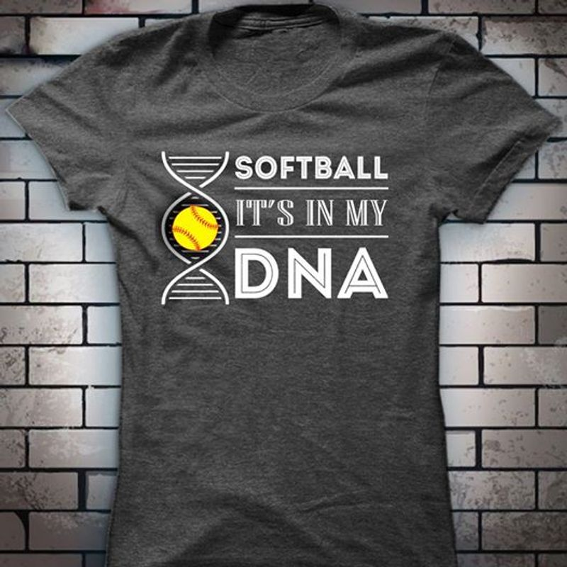 Softball Its In My DNA T-shirt Black B7