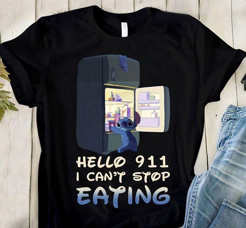 Stitch Hello 911 I Can'T Stop Eating Gift For Stitch Lover Black T Shirt Men And Women S-6XL Cotton
