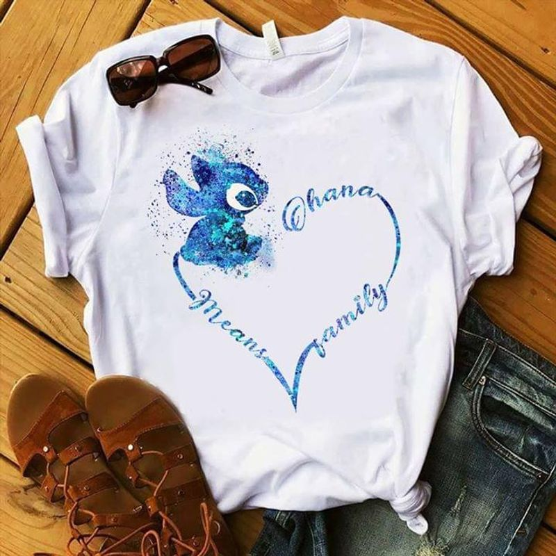 Stitch Ohana Means Family Family Gift For Girls Love Stitch And Lilo Movie White T Shirt Men And Women S-6XL Cotton