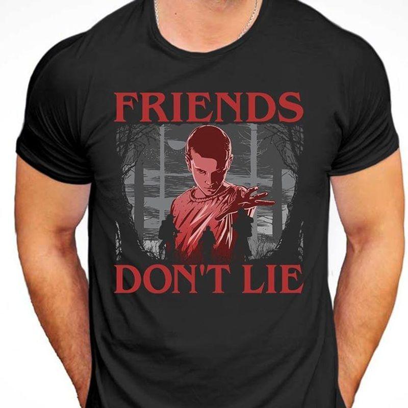Strange Things Eleven Friends Don't Lie Fans Gift Black T Shirt Men And Women S-6XL Cotton