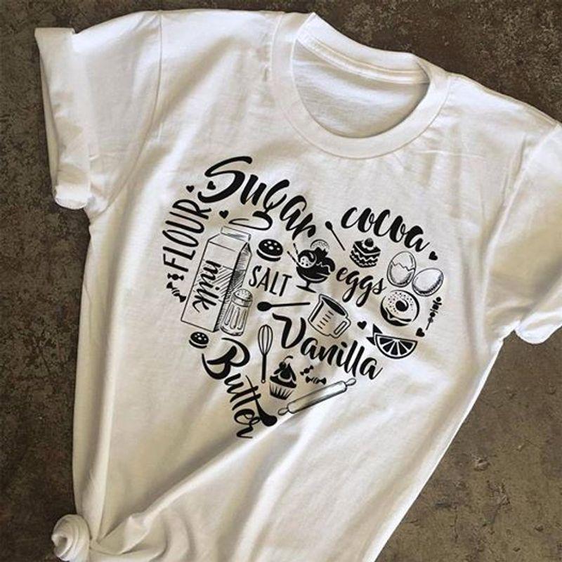 Sugar Cocoa Eggs Salt Flour Vanilla Milk Butter T-shirt White A5