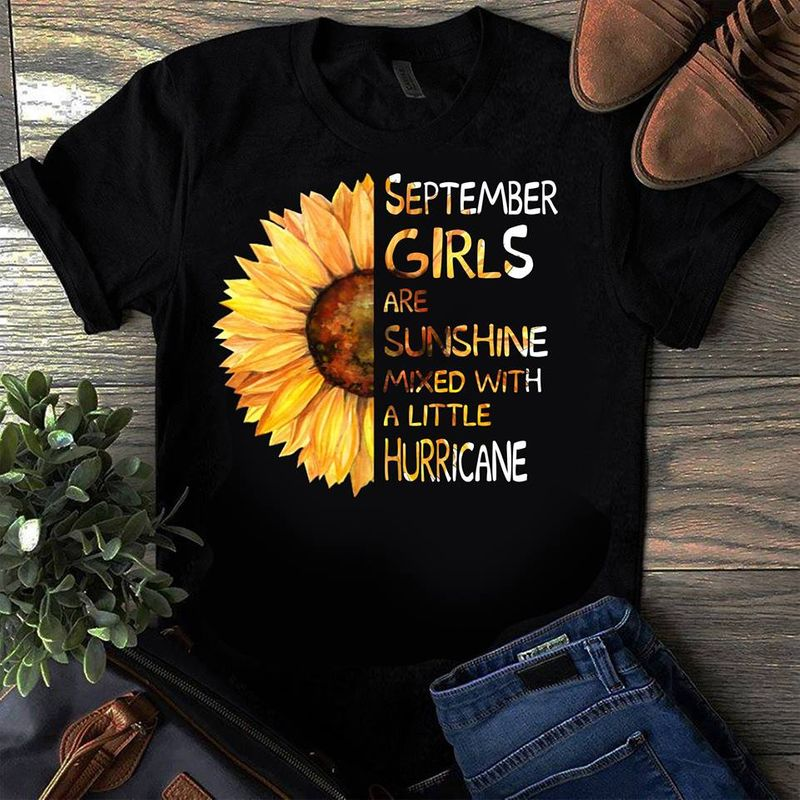 Sunflower Girls Are Sunshine A Little Hurricane T-shirt Black A5
