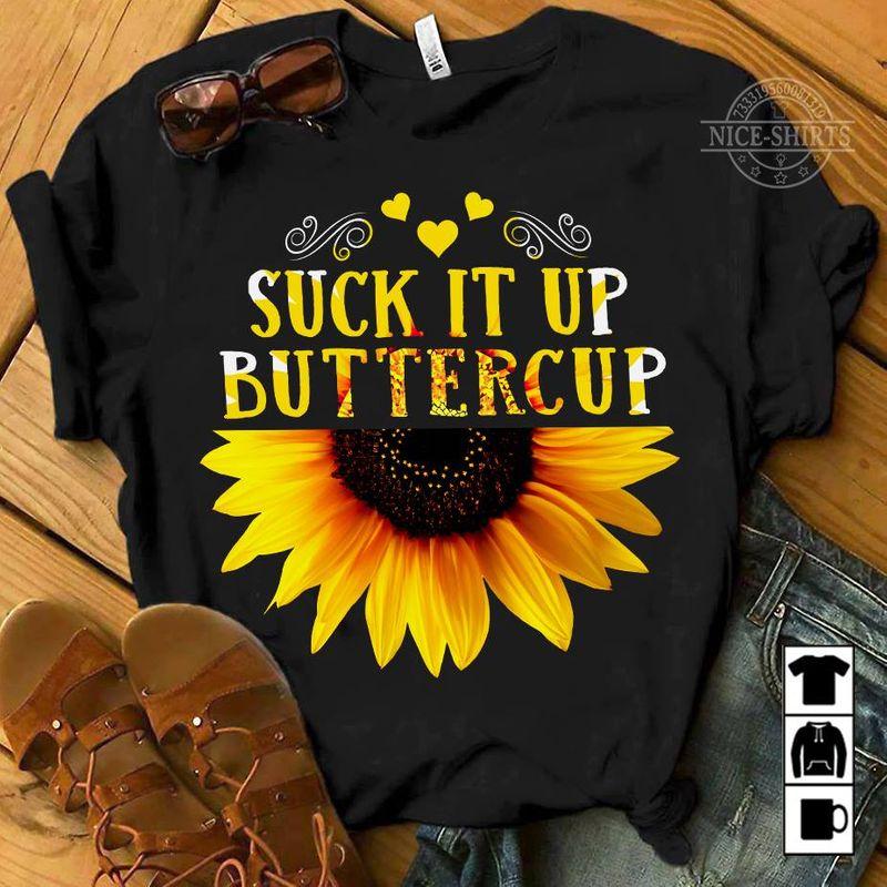 Sunflower Suck It Up Buttercup T-shirt Black B4